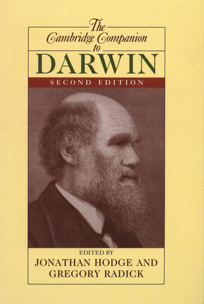 Greg Radick, Jonathan Hodge, The Cambridge Companion to Darwin. Front Cover.